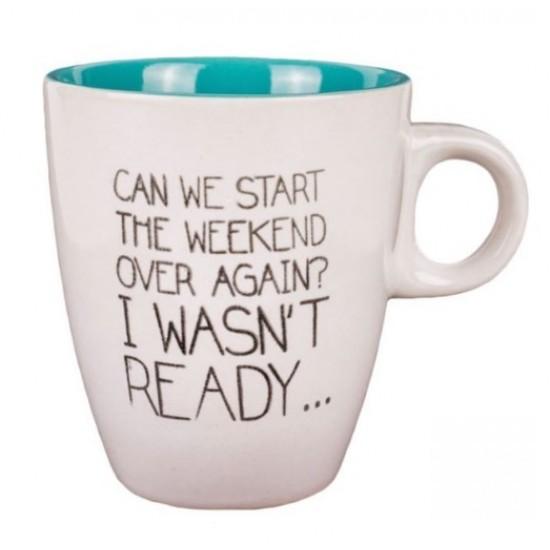 Cana mini de cafea, cu mesaj motivational - Weekend again
